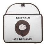 Keep Calm And Dream On Sleeves For MacBooks