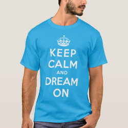 Men's Basic Dark T-Shirt with Keep Calm and Dream On design