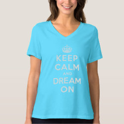 Women's Bella Relaxed Fit Jersey V-Neck T-Shirt with Keep Calm and Dream On design