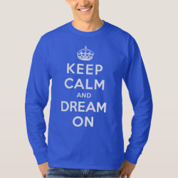 Men's Basic Long Sleeve T-Shirt with Keep Calm and Dream On design
