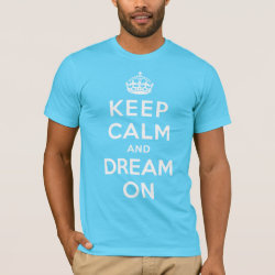 Men's Basic American Apparel T-Shirt with Keep Calm and Dream On design