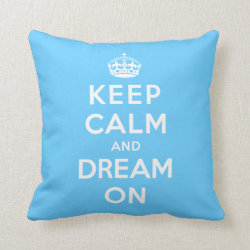 Cotton Throw Pillow with Keep Calm and Dream On design