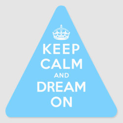 Triangle Sticker with Keep Calm and Dream On design