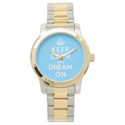 Unisex Oversized Two-Tone Bracelet Watch with Keep Calm and Dream On design