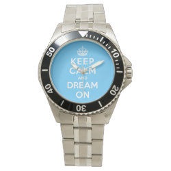 Men's Stainless Steel Bracelet Watch with Keep Calm and Dream On design