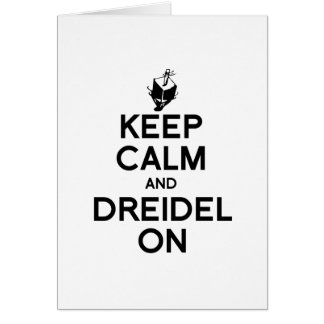KEEP CALM AND DREIDEL ON -.png Card