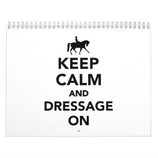 Keep calm and dressage on calendar