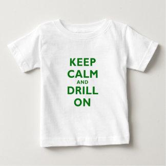 Keep Calm and Drill On Tee Shirts