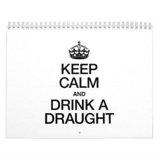 KEEP CALM AND DRINK A DRAUGHT CALENDAR