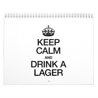 KEEP CALM AND DRINK A LAGER CALENDAR