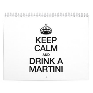KEEP CALM AND DRINK A MARTINI CALENDAR