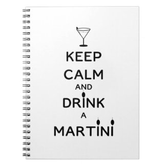 Keep Calm and Drink A Martini Notebook