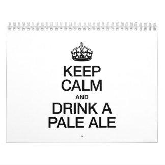 KEEP CALM AND DRINK A PALE ALE CALENDAR