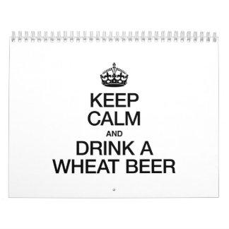 KEEP CALM AND DRINK A WHEAT BEER CALENDAR