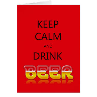 Keep calm and drink beer card