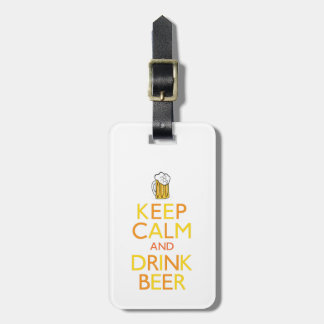 Keep Calm and Drink Beer Tags For Luggage