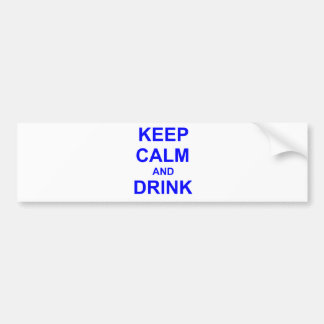 Keep Calm and Drink black blue gray Bumper Sticker