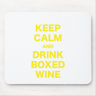Keep Calm and Drink Boxed Wine Mouse Pad