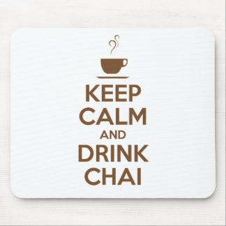 KEEP CALM AND DRINK CHAI MOUSE PAD