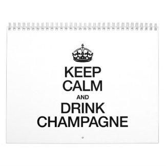 KEEP CALM AND DRINK CHAMPAGNE CALENDAR