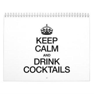 KEEP CALM AND DRINK COCKTAILS CALENDAR