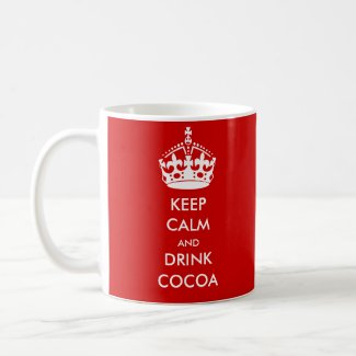KEEP CALM and DRINK COCOA mug