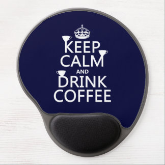 Keep Calm and Drink Coffee - all colors Gel Mouse Pad