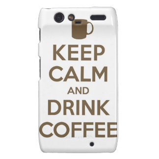 Keep Calm and Drink Coffee Droid RAZR Covers