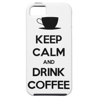 Keep Calm and Drink Coffee iPhone 5 Cases