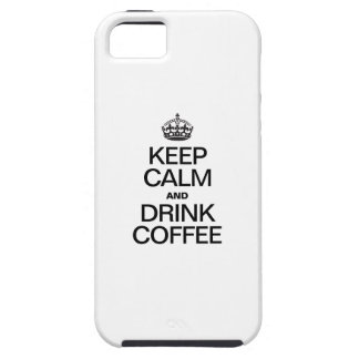 KEEP CALM AND DRINK COFFEE iPhone 5 COVER