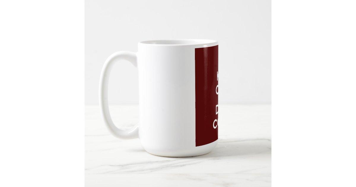 Mr Coffee Coffee Maker Smells Like Plastic : Keep Calm and Drink Coffee Coffee Mug Zazzle