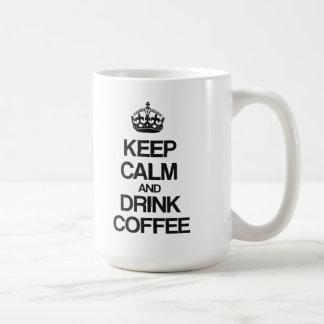 KEEP CALM AND DRINK COFFEE COFFEE MUG