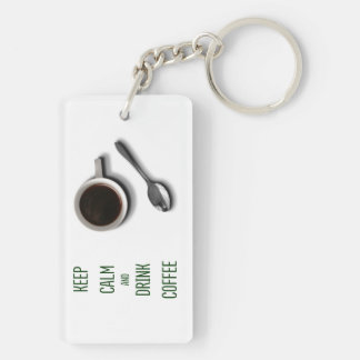 Keep Calm and Drink Coffee Double-Sided Rectangular Acrylic Keychain