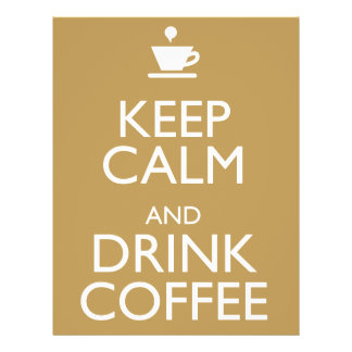 KEEP CALM AND DRINK COFFEE FLYER