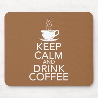 Keep Calm and Drink Coffee Gift Items Mousepads