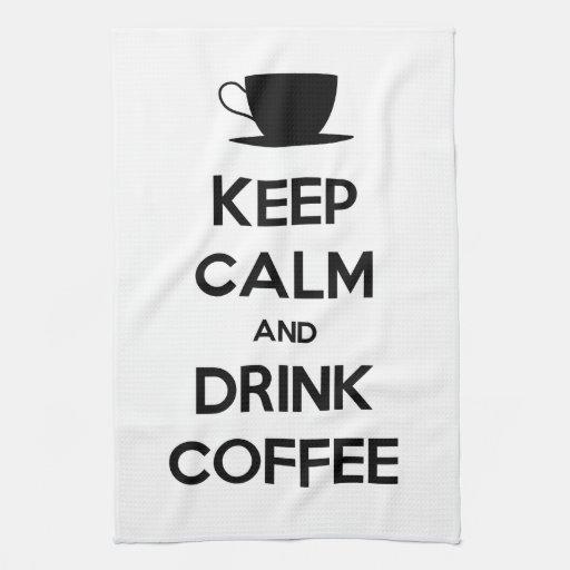 Keep Calm and Drink Coffee Hand Towel