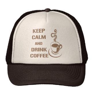 Keep Calm and Drink Coffee Trucker Hats