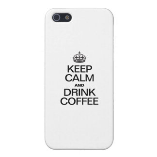 KEEP CALM AND DRINK COFFEE iPhone 5 COVERS