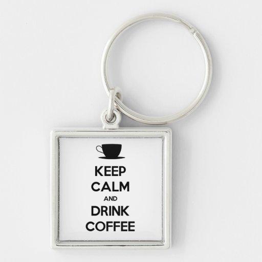 Keep Calm and Drink Coffee Keychains