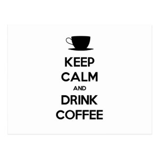 Keep Calm and Drink Coffee Postcards