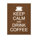 Keep Calm and Drink Coffee Wall Art Wrapped Canvas Canvas Prints
