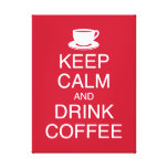 Keep Calm and Drink Coffee Wall Art Wrapped Canvas Stretched Canvas Print