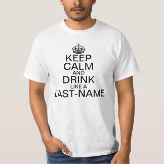 Keep Calm and Drink Custom Last Name T-shirt