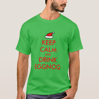 Keep Calm and drink eggnog Christmas tee shirt