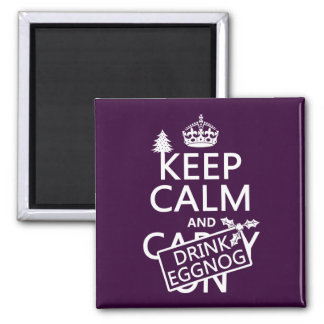 Keep Calm and Drink Eggnog (customize colors) 2 Inch Square Magnet