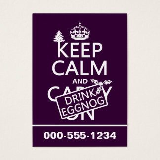 Keep Calm and Drink Eggnog (customize colors) Business Card