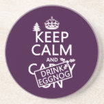 Keep Calm and Drink Eggnog (customize colors) Coaster