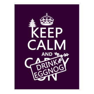 Keep Calm and Drink Eggnog (customize colors) Postcard