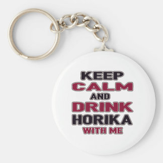 Keep Calm And Drink Horika with me Basic Round Button Keychain