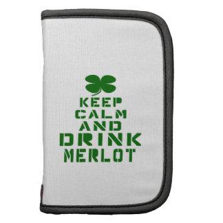 Keep Calm And Drink Merlot. Folio Planner